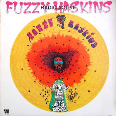 Fuzzy Haskins - Radio Active