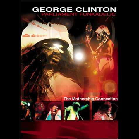 George Clinton The Mothership Connection Dvd Official