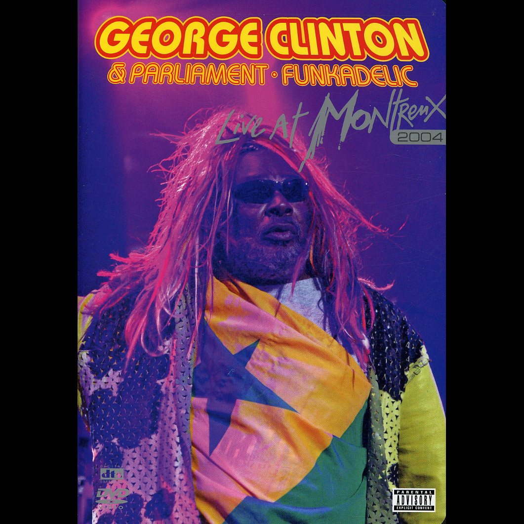 George Clinton and Parliament Funkadelic - Live at Montreux 2004 DVD