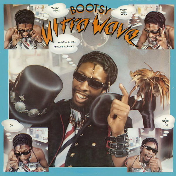 Bootsy - Ultra Wave