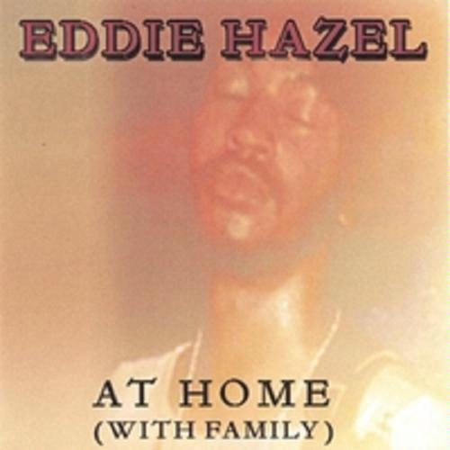 Eddie Hazel - At Home With Family