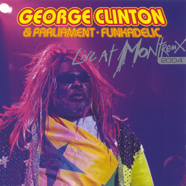 George Clinton and Parliament Funkadelic - Live at Montreux 2004