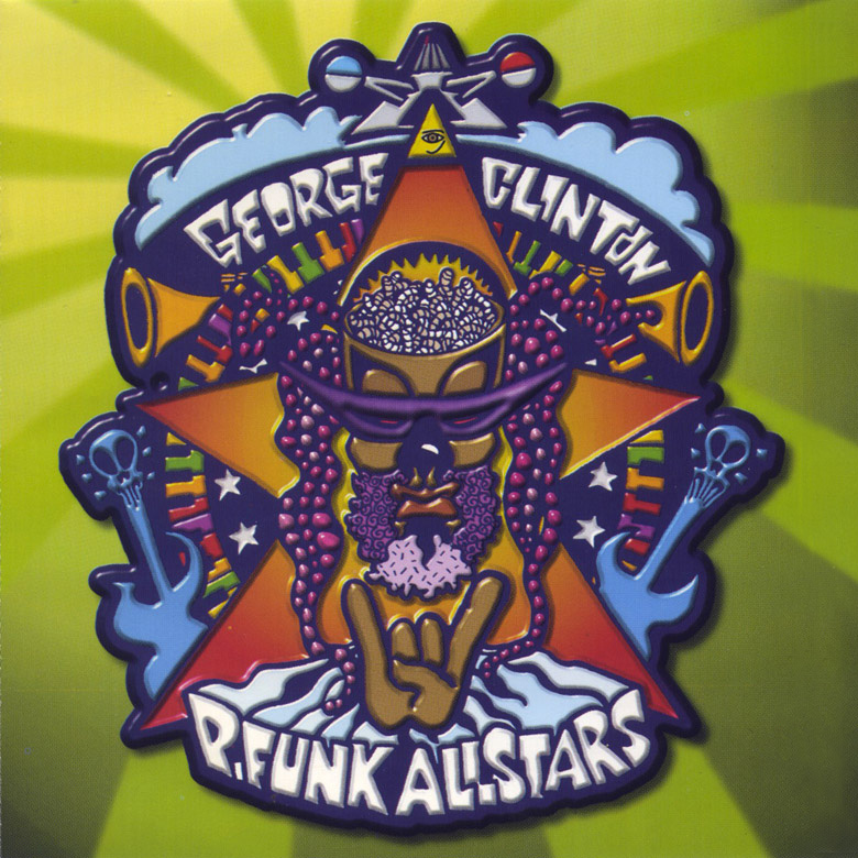 P-Funk All Stars - Funk Um Agin... For The First Time