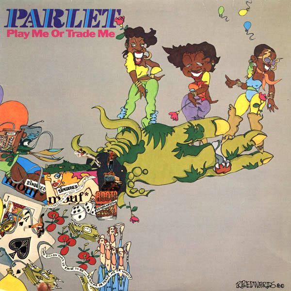 Parlet - Play Me Or Trade Me