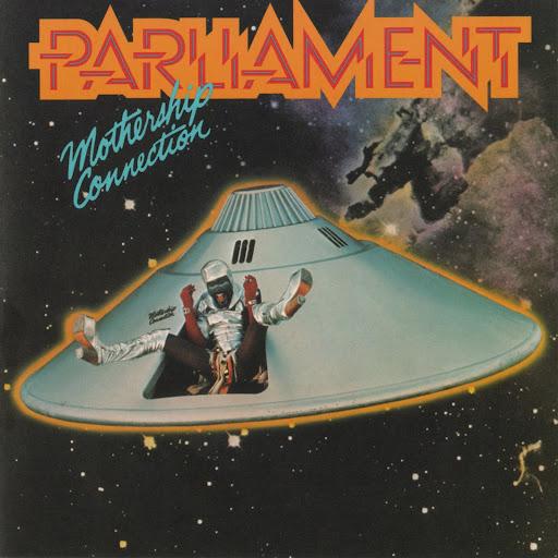 Parliament Mothership Connection