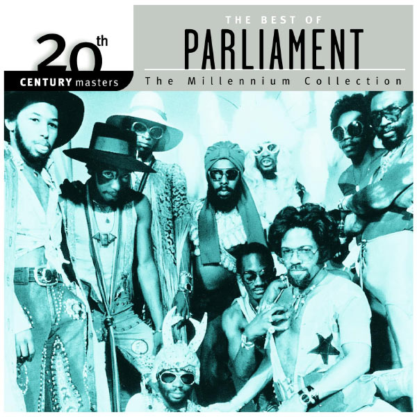 The Best Of Parliament - 20th Century Masters - The Millennium Collection