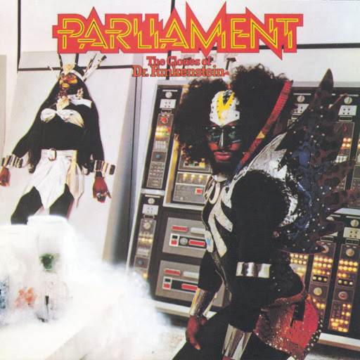 Parliament - The Clones Of Dr Funkenstein