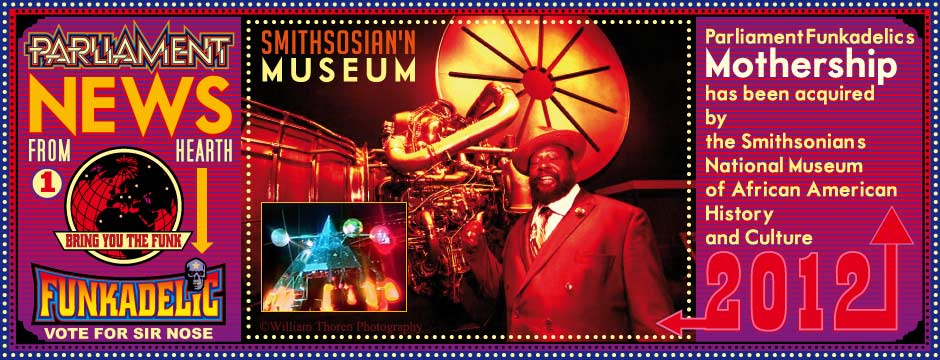 Smithsonian Museum acquires Parliament-Funkadelic Mothership
