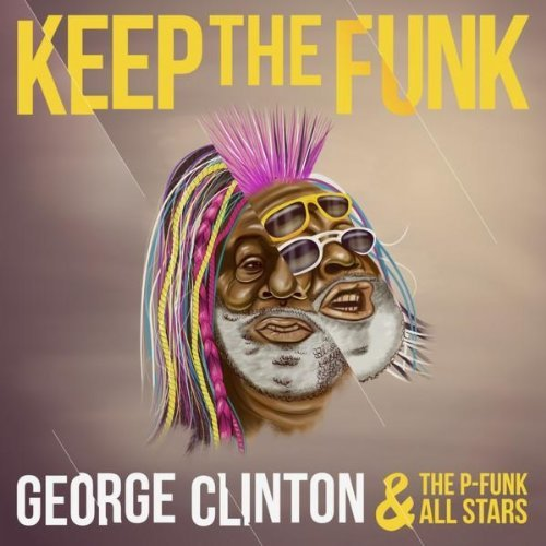 George Clinton and the P-funk All Stars - Keep The Funk